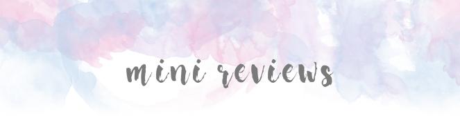 mini reviews bluepinkpurple banner